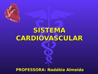 sistema Cardiovascular_2010.ppt