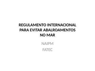 REGULAMENTO_INTERNACIONAL.ppt