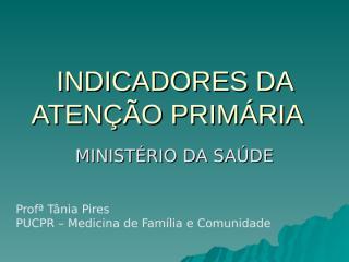 5. Indicadores da Atenção Primária à Saúde.ppt