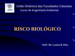 Aula 5 - Risco Biológico.ppt