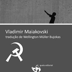 Vladimir Maiakovski - Wellington Muller Bujokas.epub